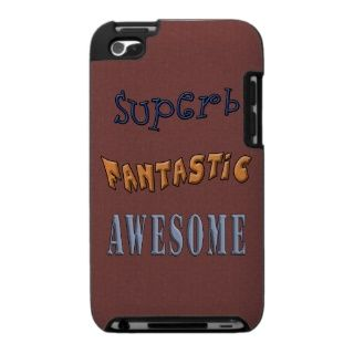 Fun Cool Sayings Speck Touch iPod Case. Compatible with iPod touch 4G