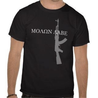 AK 47   MOLON LABE TSHIRT